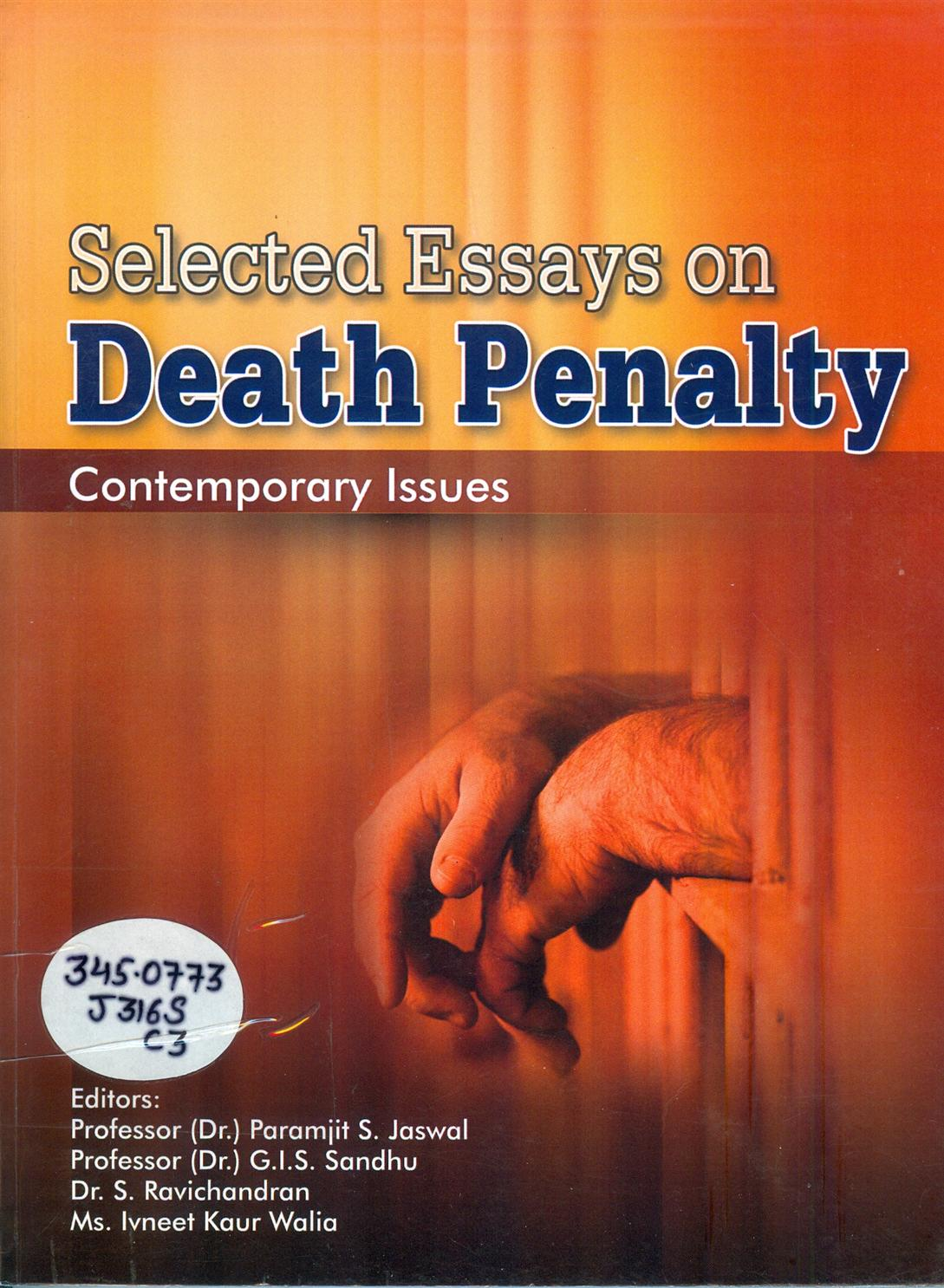 welcome to rajiv gandhi national university of law punjab selected essay on death penalty contemporary issues author edited book prof dr paramjit s jaswal prof dr g i s sandhu and ms ivneet walia